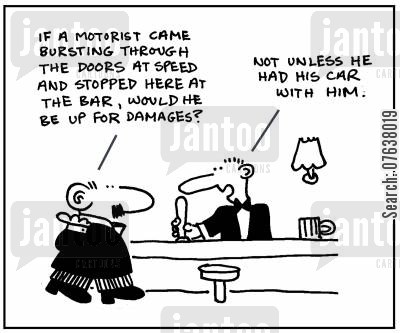 insurance policies cartoon humor: 'Would a motorist be up for damages? Not unless he had his car with him.'