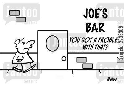 bar owner cartoon humor: Joe's Bar - You got a problem with that?