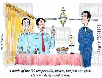 drink driving cartoon humor: 'A bottle of the '92 tempranillo, please, but just one glass. He's my designated driver.'