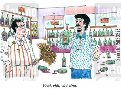 classicists cartoon humor: 'Veni, vidi, vici vino.'