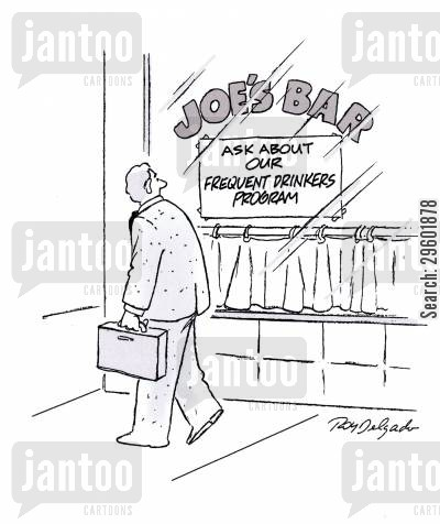 drunkard cartoon humor: Ask About of Frequent Drinkers Program.