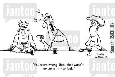 barmaids cartoon humor: 'You were wrong, Bob, that wasn't her come-hither look!'