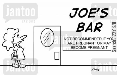 recommened cartoon humor: Joe's Bar - Not recommended if you are pregnant or may become pregnant.