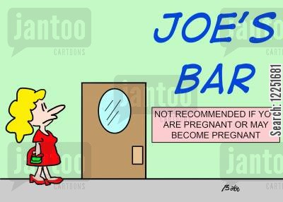 recommened cartoon humor: Joe's bar - not recommended if you are pregant, or may become pregnant.