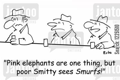 pink elephants cartoon humor: 'Pink elephants are one thing, but poor Smitty sees Smurfs!'