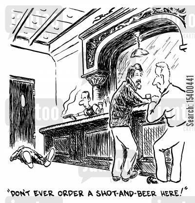 dangers cartoon humor: Don't ever order a shot-and-beer here!