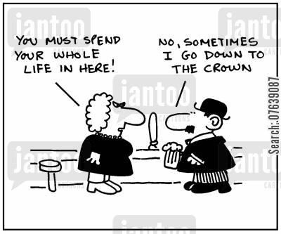 old drunks cartoon humor: 'You must spend you whole life in here.' - 'No, sometimes I go down to the Crown.'