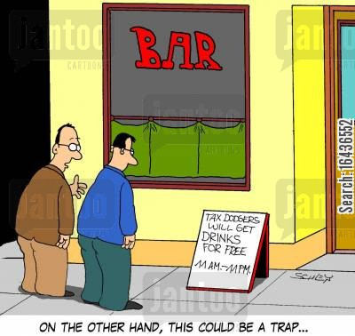 pub talk cartoon humor: 'On the other hand, this could be a trap...'