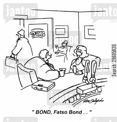 introduces cartoon humor: 'BOND, Fatso Bond..'