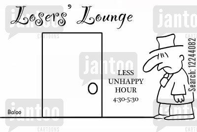 less cartoon humor: Losers Lounge, Less Unhappy Hour 4:30-5:30