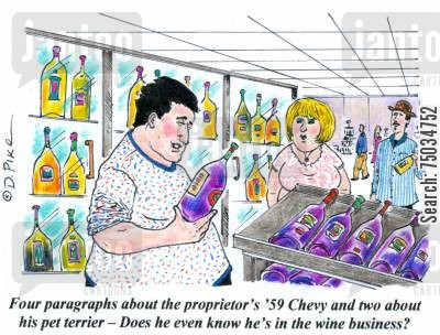 passion cartoon humor: 'Four paragraphs about the proprietor's '59 Chevy and two about his pet terrier - Does he even know he's in the wine business?'