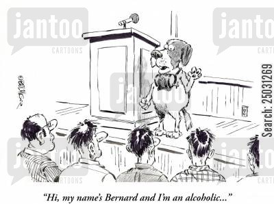 saint bernards cartoon humor: 'Hi, my name's Bernard and I'm an alcoholic...'