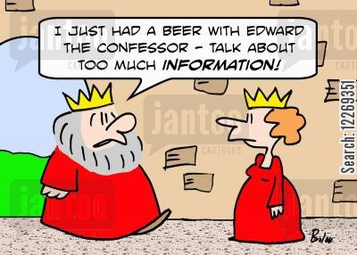 man date cartoon humor: 'I just had a beer with Edward the Confessor - talk about too much information!'