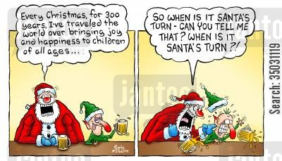 christmas myth cartoon humor: 'So when is it Santa's turn - can you tell me that? When is it Santa's turn?!'