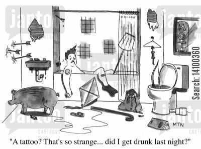 surreal cartoon humor: A tattoo? That's so strange...did I get drunk last night?