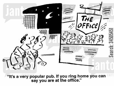 the office pub cartoon humor: It's a very popular pub. If you ring home you can say you're at the office.