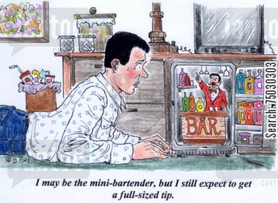 tipping cartoon humor: 'I may be the mini-bartender, but I still expect to get a full-sized tip.'