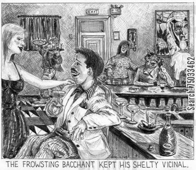 flirtation cartoon humor: 'The frowsting bacchant kept his shelty vicinal.'