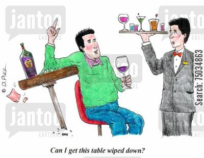 drunkenness cartoon humor: 'Can I get this table wiped down?'