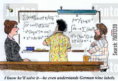 college cartoon humor: 'I know he'll solve it--he even understands German wine labels.'