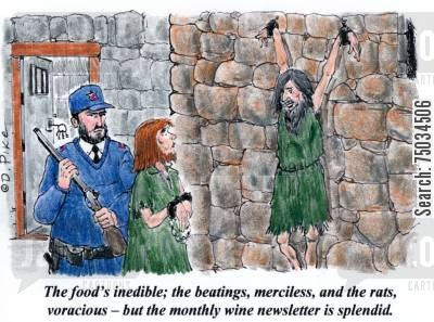 cruelty cartoon humor: 'The food's inedible, the beatings, merciless, and the rats, voracious - but the monthly newsletter is splendid.'