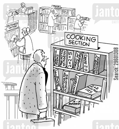 literary cartoon humor: Maths books in the cooking section of a library.