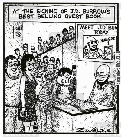 guest book cartoon humor: At the signing of J.D. Burrow's best selling Guest book.