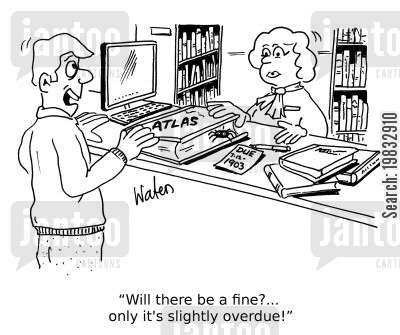 returning library books cartoon humor: 'Will there be a fine?... only it's slightly overdue!'