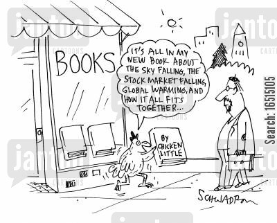 the sky is falling cartoon humor: 'It's all in my new book about the sky falling, the stock market falling, global warming, and how it all fits together...'