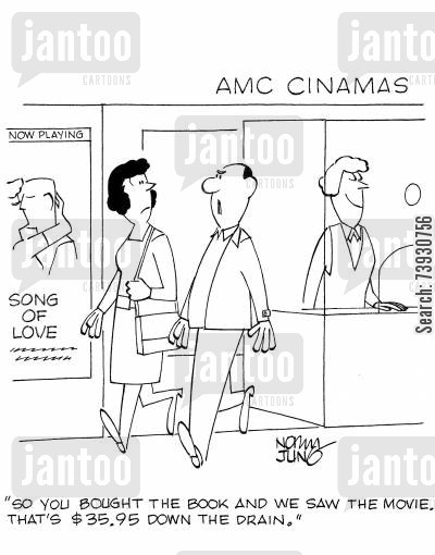movie theatres cartoon humor: 'So you bought the book and we saw the movie. That's $35.95 down the drain.'