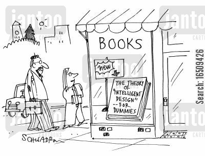 shop windows cartoon humor: In shop window, book titled 'The theory of 'Intelligent design' - for Dummies'.