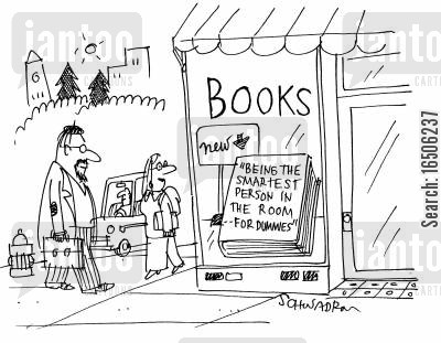 for dummies books cartoon humor: Book for sale - 'Being the smartest person in the room - for dummies'.