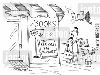 stupid people cartoon humor: In shop window - book titled 'No Brainers for Dummies.'