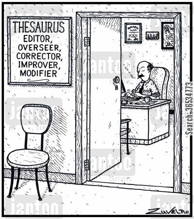 overseers cartoon humor: Thesaurus Editor, Overseer, Corrector, Improver, Modifier.