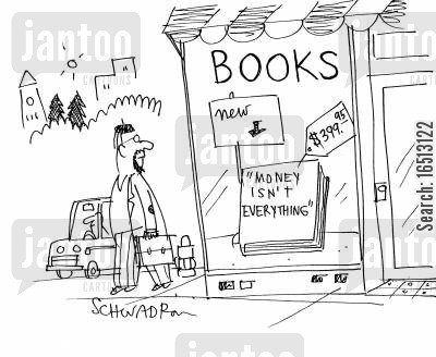 best seller cartoon humor: A book called 'Money isn't everything' is on sale for $399.95