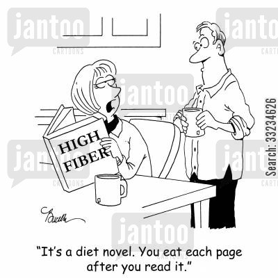 high fiber diet cartoon humor: 'It's a diet novel. You eat each page after you read it.'