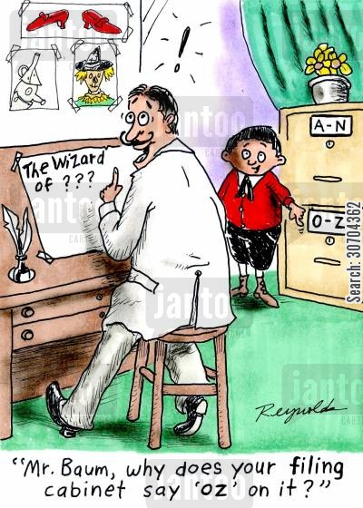 book names cartoon humor: 'Mr Baum, why does your filing cabinet say oz on it?'