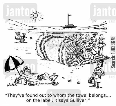lilliput cartoon humor: 'They've found out to whom the towel belongs... on the label, it says Gulliver!'