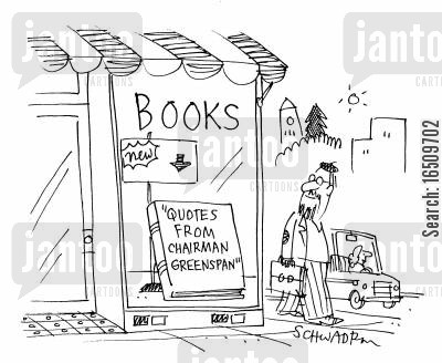 bookshops book shops cartoon humor: In bookshop window: 'Quotes from Chairman Greenspan.'