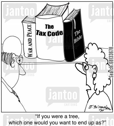 tax code cartoon humor: 'If you were a tree, which one would you want to end up as?'