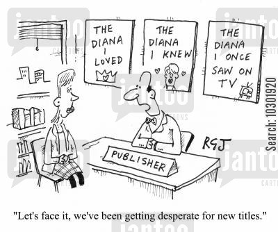 princess diana cartoon humor: 'Let's face it, we've been getting desperate for new titles.'