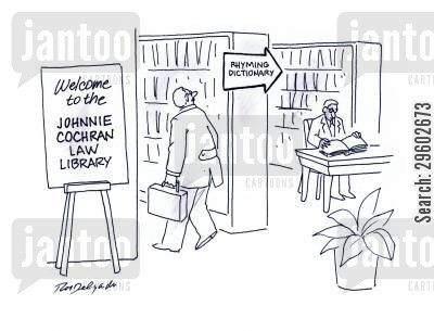 rhyme cartoon humor: Johnnie Cochran Law Library.