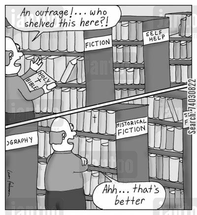 agnosticism cartoon humor: Re-shelving the Bible from 'Fiction' to 'Historical Fiction'