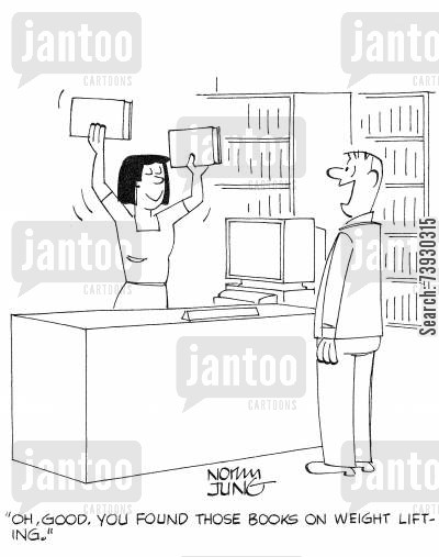 catalogue cartoon humor: 'Oh, good. You found those books on weight lifting.'