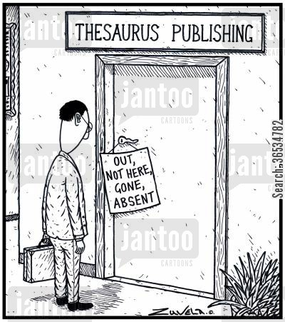 thesauruses cartoon humor: Thesaurus Publishing: Out, Not here, Gone, Absent.