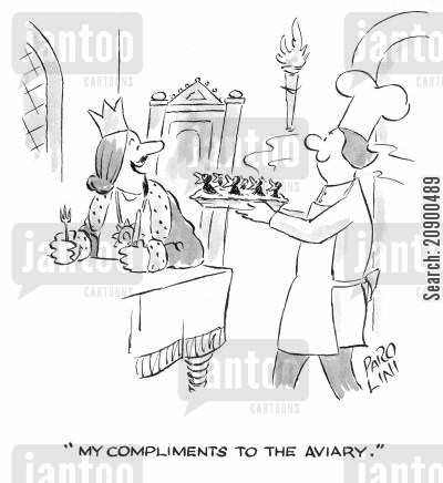 blackbirds cartoon humor: 'My compliments to the aviary.'