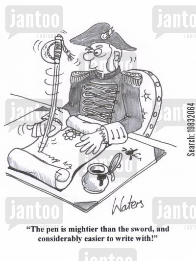 sea captains cartoon humor: 'The pen is mightier than the sword, and considerably easier to write with!'