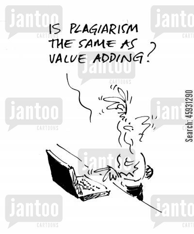 add value cartoon humor: Is plagiarism the same as value adding?