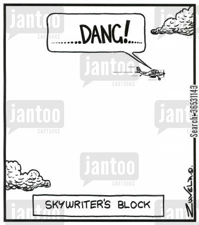skywriter cartoon humor: 'DANG!' Skywriter's Block (a pilot having trouble writing).