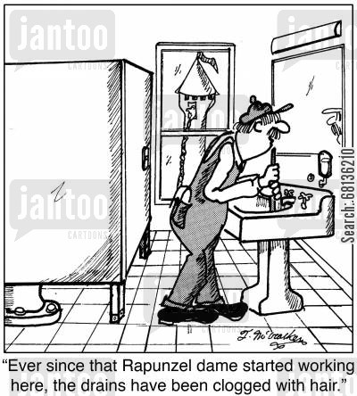 plungers cartoon humor: 'Ever since that Rapunzel dame started working here, the drains have been clogged with hair.'